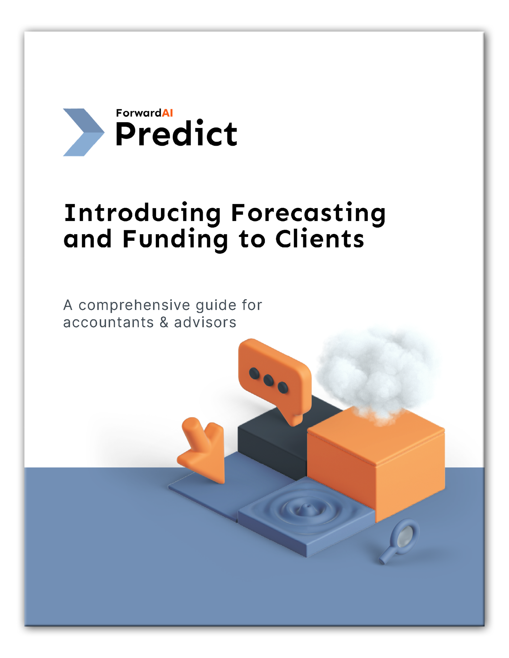 Download Predict Complete Guide to Introducing Forecasting and Funding to Clients